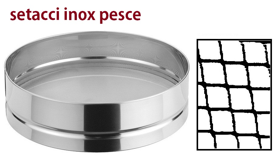 SETACCIO INOX PESCE