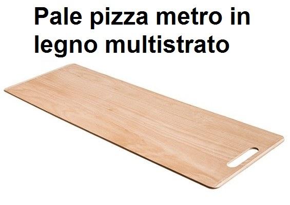 SERIE PALA PIZZA METRO LEGNO | Novalberghiera