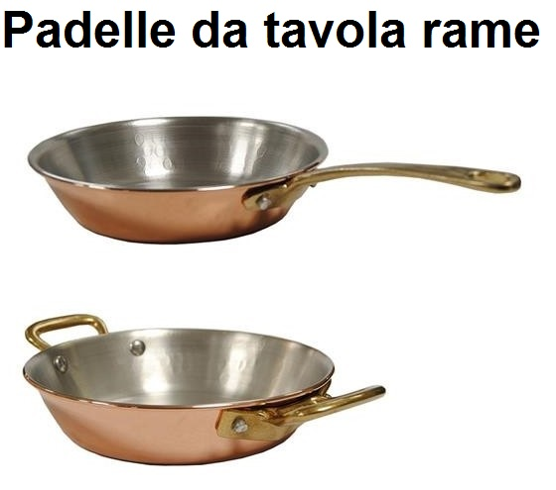 PADELLE IN RAME DA TAVOLA | Novalberghiera