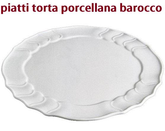 SERIE PIATTI TORTA BAROCCO Novalberghiera