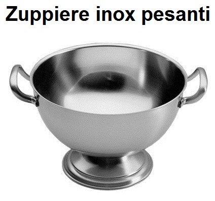 ZUPPIERE INOX  PESANTE