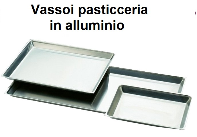 VASSOI PASTICCERIA ALLUMINIO | Novalberghiera