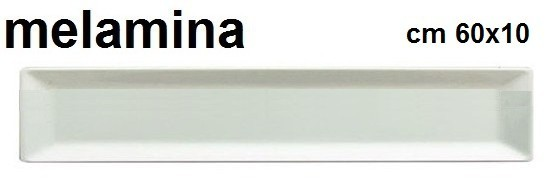 VASSOIO MELAMINA BI.cm 60x10|Novalberghiera