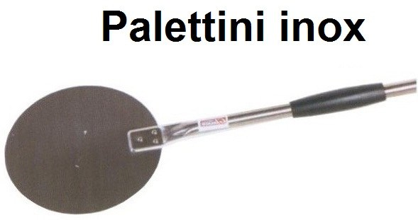 SERIE PALETTINO PIZZA INOX